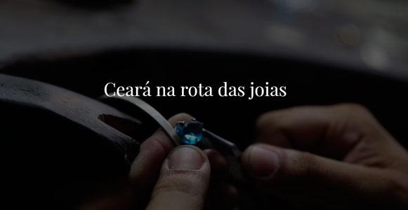 bb05014ff80 Ceará na rota das joias - Diário do Nordeste Plus