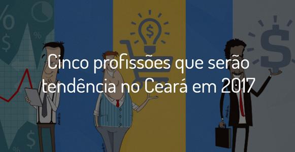 Cinco profissões que serão tendência no Ceará em 2017 - Diário do Nordeste  Plus 1caa611dca