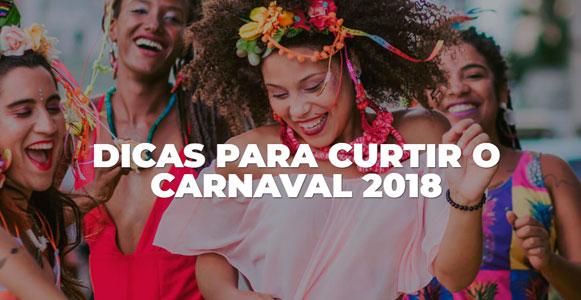 643bc22f0 Dicas para curtir o Carnaval 2018 - Diário do Nordeste Plus