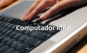 Computador Ideal -  Diário do Nordeste Plus